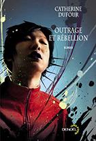 Outrage et rébellion