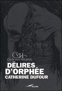 Délires d'Orphée