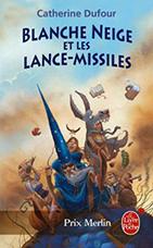 Blanche-Neige et les lance-missiles : le poche