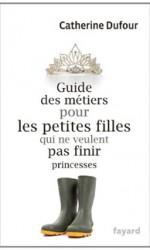 Le guide des métiers pour les petites filles